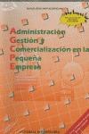 ADMINISTRACION GESTION COMERCIALIZACION PEQUEÑA EMPRESA