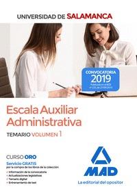 ESCALA AUXILIAR ADMINISTRATIVA DE LA UNIVERSIDAD DE SALAMANCA. TEMARIO VOLUMEN 1TEMARIO VOLUMEN
