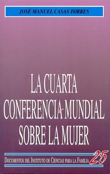 LA CUARTA CONFERENCIA MUNDIAL SOBRE LA MUJER : UN COMENTARIO