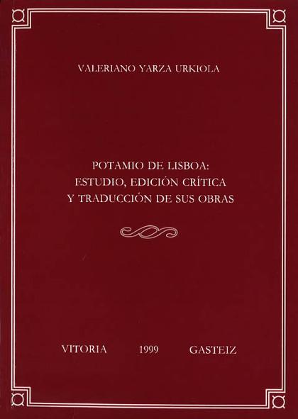 POTAMIO DE LISBOA ESTUDIO EDICION CRITICA Y TRADUC