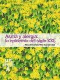 ASMA Y ALERGIA : LA EPIDEMIA DEL SIGLO XXI