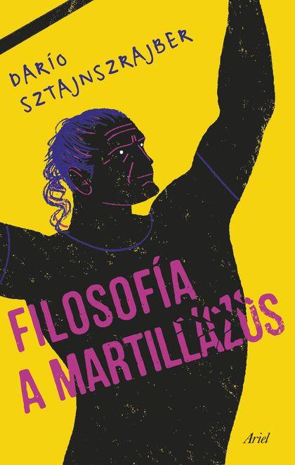 FILOSOFÍA A MARTILLAZOS.