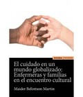 CUIDADO EN UN MUNDO GLOBALIZADO: ENFERMERAS Y FAMILIAS EN EL ENCUENTRO CULTURA,.
