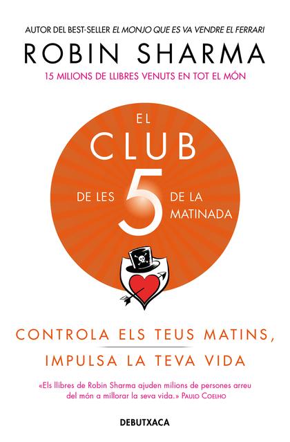 CLUB DE LES 5 DE LA MATINADA, EL.