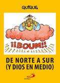 DE NORTE A SUR (Y DIOS EN MEDIO).