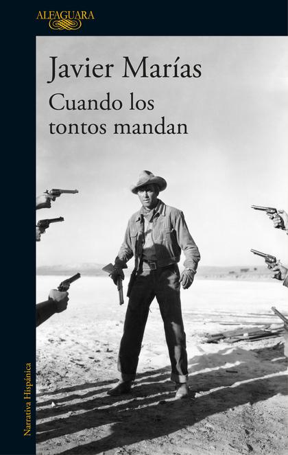 CUANDO LOS TONTOS MANDAN.