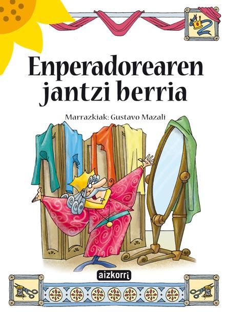 ENPERADOREAREN JANTZI BERRIA.
