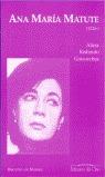 ANA MARÍA MATUTE (1926-)