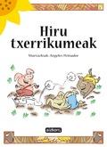 HIRU TXERRIKUMEAK.