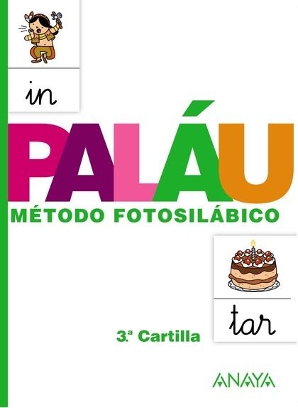 MÉTODO FOTOSILÁBICO, EDUCACIÓN INFANTIL, 4 AÑOS. CARTILLA 3. CUADERNO