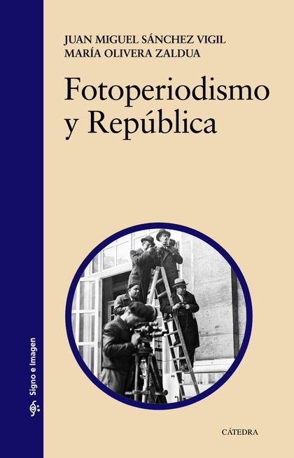 FOTOPERIODISMO Y REPÚBLICA