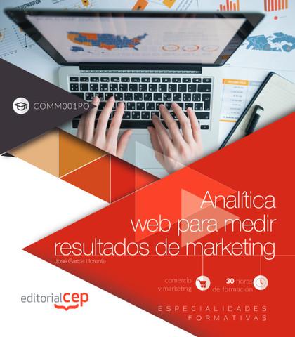 ANALÍTICA WEB PARA MEDIR RESULTADOS DE MARKETING (COMM001PO)