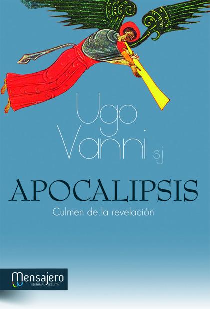 APOCALIPSIS : CULMEN DE LA REVELACIÓN