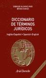 DICCIONARIO DE TÉRMINOS JURÍDICOS: INGLÉS-ESPAÑOL, SPANISH-ENGLISH