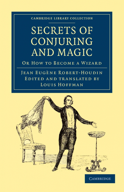 SECRETS OF CONJURING AND MAGIC