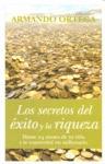 SECRETOS DEL EXITO Y LA RIQUEZA, LOS.