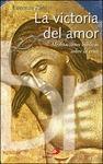 LA VICTORIA DEL AMOR : MEDITACIONES BÍBLICAS SOBRE LA CRUZ