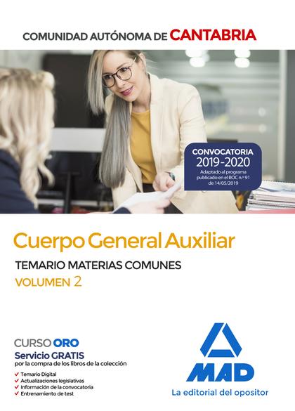 CUERPO GENERAL AUXILIAR DE LA COMUNIDAD AUTÓNOMA DE CANTABRIA. TEMARIO DE MATERI