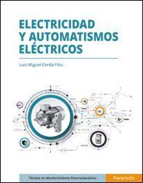 ELECTRICIDAD Y AUTOMATISMOS ELÉCTRICOS.
