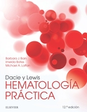 DACIE Y LEWIS. HEMATOLOGÍA PRÁCTICA (12ª ED.).