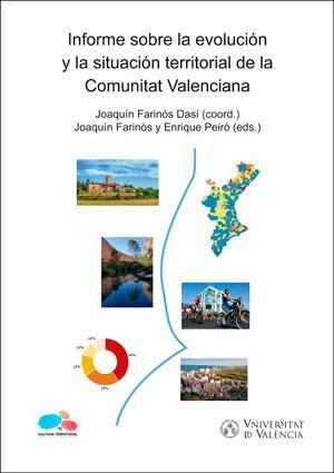 INFORME SOBRE LA EVOLUCIÓN Y LA SITUACIÓN TERRITORIAL DE LA COMUNITAT VALENCIANA.