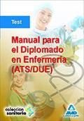 MANUAL PARA EL DIPLOMADO EN ENFERMERÍA (ATS/DUE). TEST