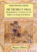 DE TECHO Y OLLA: ALOJAMIENTO Y COCINA EN LOS LIBROS DE VIAJE POR ESPAÑ