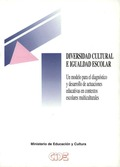 DIVERSIDAD CULTURAL E IGUALDAD ESCOLAR: UN MODELO PARA EL DIAGNÓSTICO