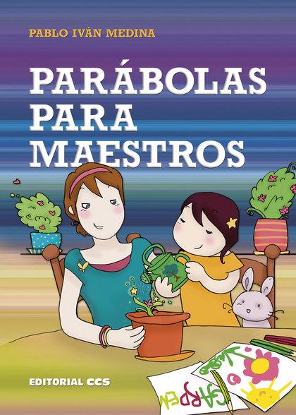 PARÁBOLAS PARA MAESTROS