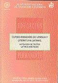 ANTOLOGÍA DE TEXTOS LATINOS ANOTADOS : CON UN APÉNDICE QUE INCLUYE COMENTARIOS: FONÉTICO, MORFO