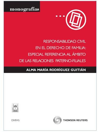 RESPONSABILIDAD CIVIL EN EL DERECHO DE FAMILIA.ESPECIAL REFERENCIA AL ÁMBITO DE LAS RELACIONES