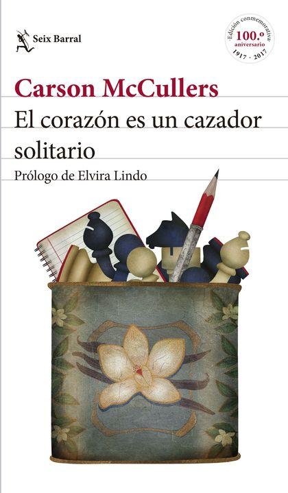 EL CORAZÓN ES UN CAZADOR SOLITARIO. PRÓLOGO DE ELVIRA LINDO