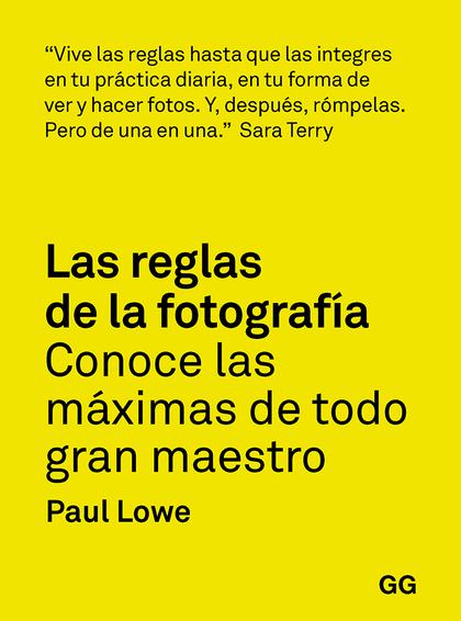 LAS REGLAS DE LA FOTOGRAFÍA                                                     CONOCE LAS MÁXI