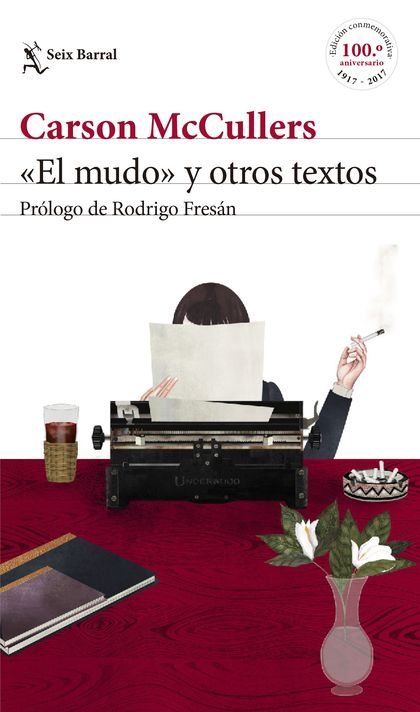 «EL MUDO» Y OTROS TEXTOS. PRÓLOGO DE RODRIGO FRESÁN