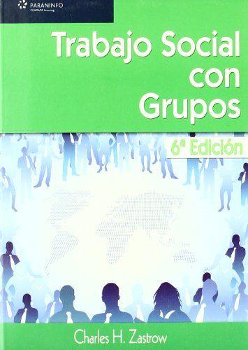 TRABAJO SOCIAL CON GRUPOS.