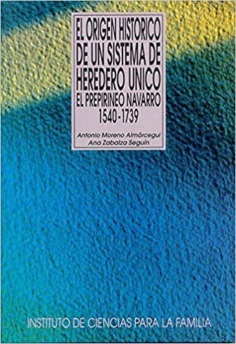 EL ORÍGEN HISTÓRICO DE UN SISTEMA HERDERO ÚNICO