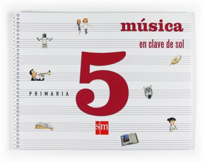 EN CLAVE DE SOL, MÚSICA, 5 EDUCACIÓN PRIMARIA, 3 CICLO