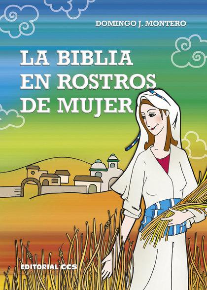 LA BIBLIA EN ROSTROS DE MUJER