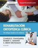 REHABILITACIÓN ORTOPÉDICA CLÍNICA + EXPERTCONSULT (4ª ED.).