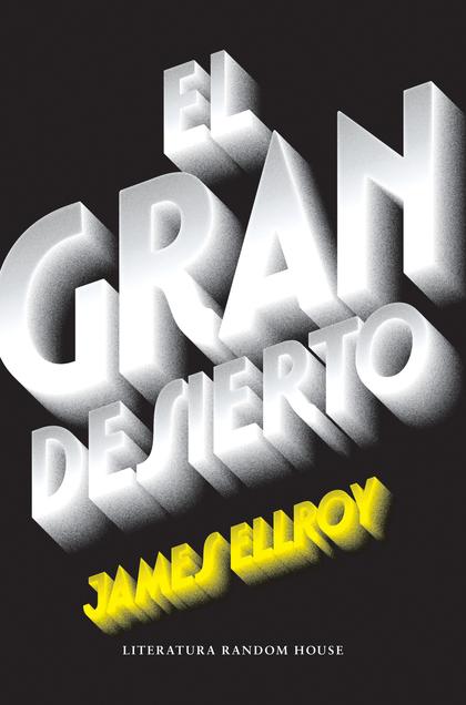 EL GRAN DESIERTO (CUARTETO DE LOS ÁNGELES 2).