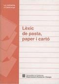 LÈXIC DE PASTA, PAPER I CARTRÓ