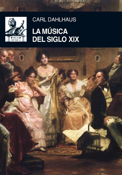 LA MÚSICA DEL SIGLO XIX.