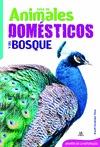GUÍA DE ANIMALES DOMÉSTICOS Y DEL BOSQUE