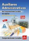 AUXILIARES ADMINISTRATIVOS DE CORPORACIONES LOCALES, COMUNIDAD DE MADRID. TEST DEL TEMARIO GENE