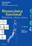 BIOMECÁNICA FUNCIONAL. MIEMBROS, CABEZA, TRONCO (2ª ED.)
