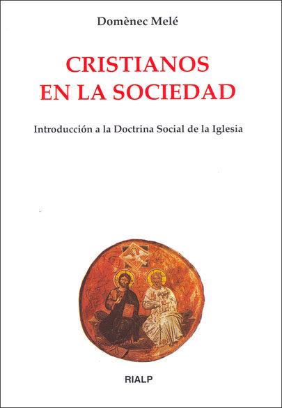 CRISTIANOS EN LA SOCIEDAD. DOCTRINA SOCIAL DE LA I