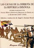 LAS CAUSAS DE LA DERROTA DE LA REPÚBLICA ESPAÑOLA: INFORME ELABORADO P
