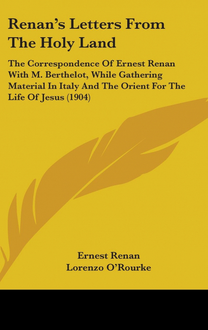 RENAN´S LETTERS FROM THE HOLY LAND