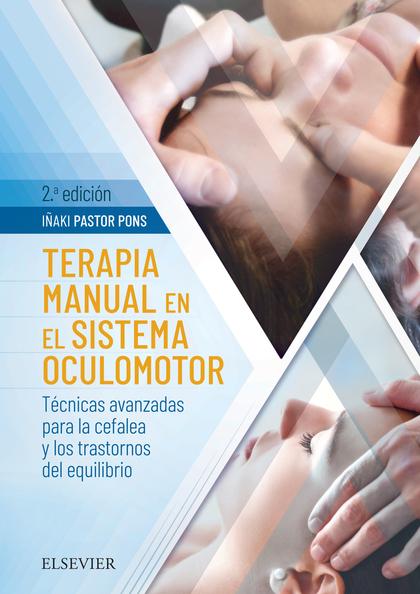 TERAPIA MANUAL EN EL SISTEMA OCULOMOTOR (2ª ED.).