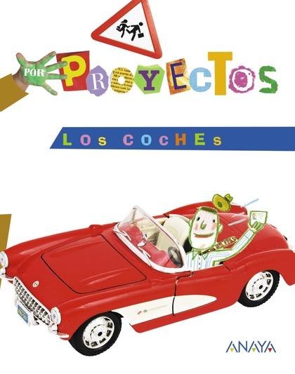 POR PROYECTOS, LOS COCHES, EDUCACIÓN INFANTIL, 4 AÑOS